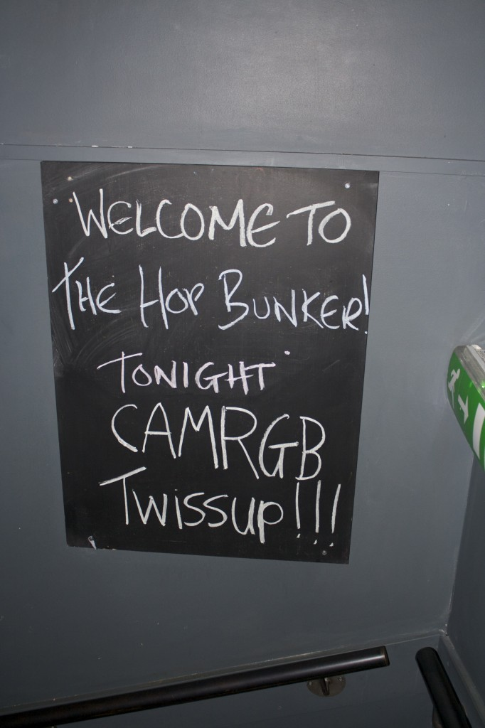CAMRGB in The Hop Bunker.